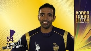 1 Minute With ROBIN UTHAPPA