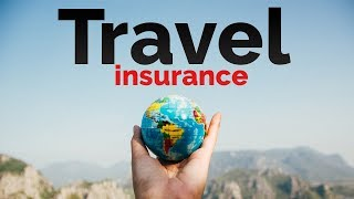 The Complete GUIDE to TRAVEL INSURANCE | WHICH ONE DO YOU NEED?!