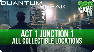 Quantum Break Act 1 Junction 1 Collectibles Locations (Junction 1 Hardline - PR)
