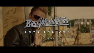 Bass Modulators ft. Vice - Save The Day