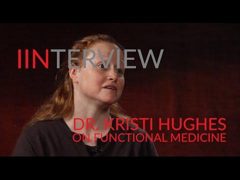 Dr. Kristi Hughes on Functional Medicine and Health Coaching | IIN Depth