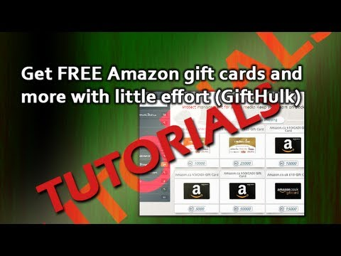 Tutorials: Get FREE Amazon gift cards and more with little effort (GiftHulk)