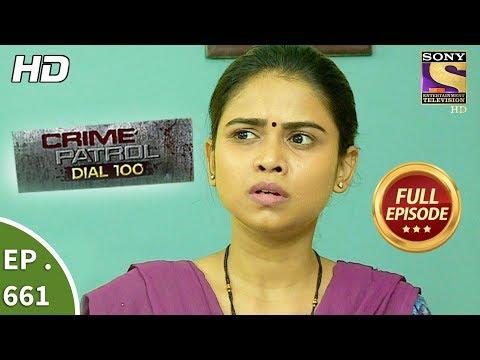 Crime Patrol Dial 100 - Ep 661 - Full Episode - 4th December, 2017 thumbnail