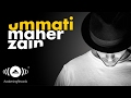 Maher Zain Ummati English Official Audio mp3