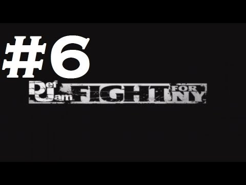 Def Jam: Fight For Ny - Playthrough Part 6 (hd) video
