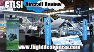 CTLSi aircraft review, Dan Johnson gives us an aircraft review of the CTLSi, from Flight Design