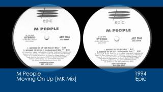 M People - Moving On Up [MK Mix] [1994 | Epic]