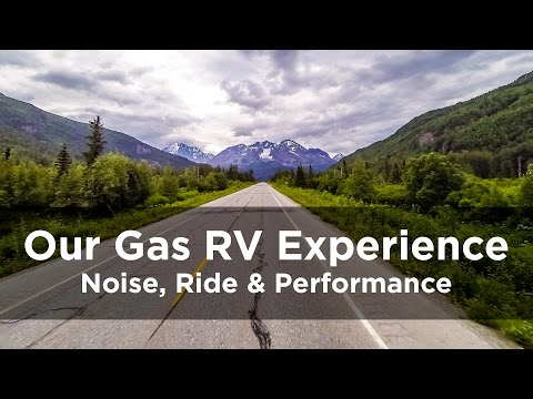 Our Gas RV Experience – Noise, Ride & Performance