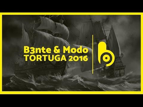 B3nte & Modo - Tortuga 2016