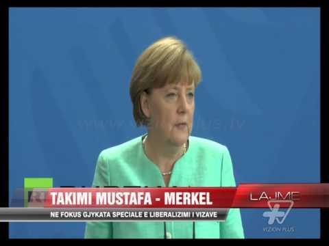 Merkel takon Mustafën në Berlin - News, Lajme - Vizion Plus