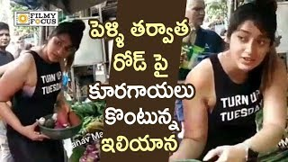Ileana Buying Vegetables on Street after Marriage : Unseen Video