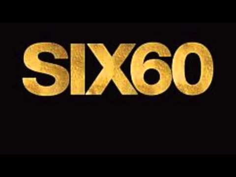 Six 60 - Stay Together