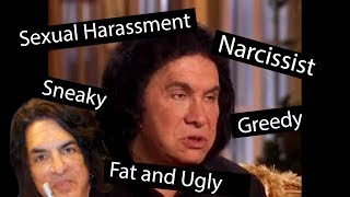 Gene Simmons is a fat sneaky spoiled lying traitor