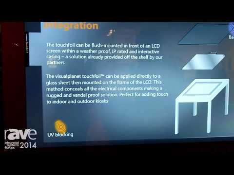 ISE 2014: Visualplanet Explains Touchfoil Technology
