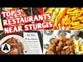 Sturgis Bike Week 2019 | Best Restaurants Near Sturgis South Dakota