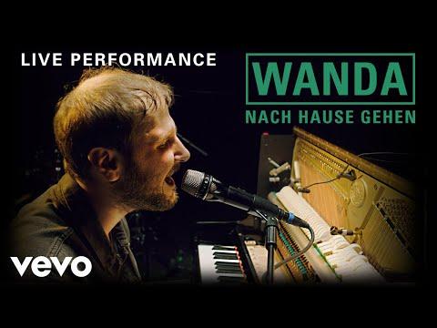 Wanda - Nach Hause gehen   Live Performance   Vevo