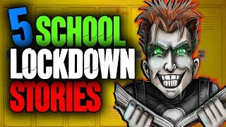 5 School Lockdown Horror Stories