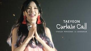 170528 Taeyeon - Curtain Call_PERSONA In BANGKOK