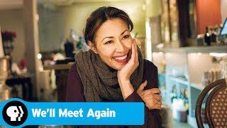 WE'LL MEET AGAIN | Official Trailer | PBS
