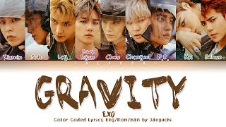 EXO (엑소) - 'GRAVITY' LYRICS (Color Coded Lyrics Eng/Rom/Han/가사)
