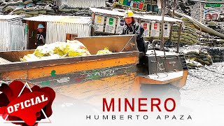 Humberto Apaza - Minero - Primicia 2015 ► Full HD Official