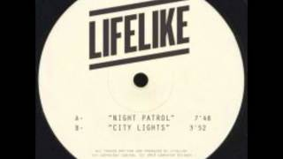 Lifelike - Night Patrol (Radio Edit)