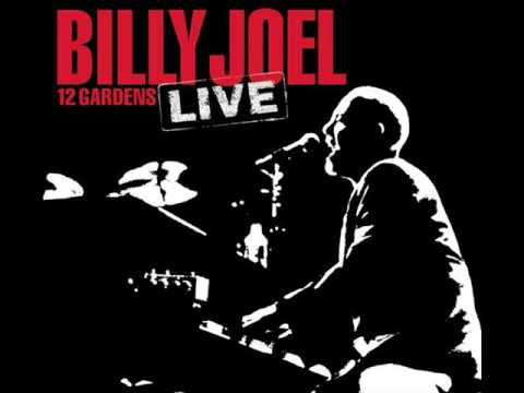 Billy Joel - Piano Man - 12 Gardens Live