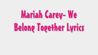 Mariah Carey  We Belong Together (Lirycs)