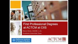 Compare ACTCM's First Professional Doctorate (DACM) and Master's (MSTCM) Programs