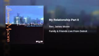 My Relationship Part II