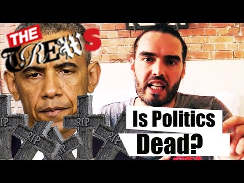 If Politics Is Dead, Is The Election Its Funeral? Russell Brand The Trews (E282)