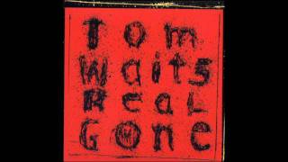 Watch Tom Waits Clang Boom Steam video