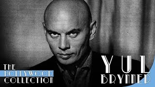 Yul Brynner: The Man Who Was King