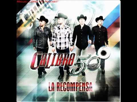 Calibre 50   El Viejo (Estudio 2013) Estreno Cd La Recompensa