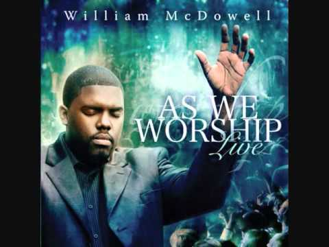 William McDowell - My Desire Music Videos