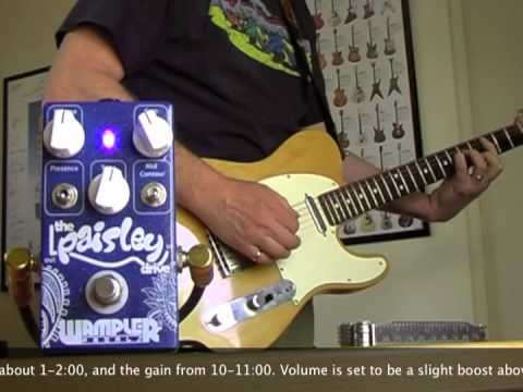 Wampler Pedals: Paisley Drive with Tele and '59 Bassman