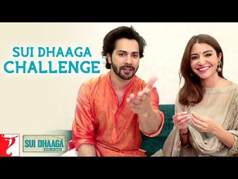 Sui Dhaaga Challenge - Sui Dhaaga - Made In India | Anushka Sharma | Varun Dhawan