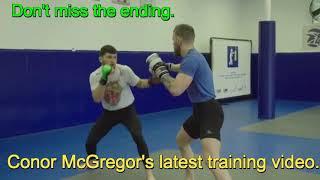 Conor McGregor preparing for Cowboy Cerrone  his nex UFC fight 17 Feb 2018.