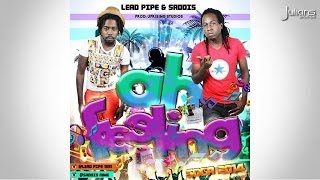 "Lead Pipe & Saddis - Ah Feeling ""2015 Soca Music"""