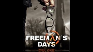One Day - Freeman's Days. Day One. Part 1 (English subtitles) Half-Life