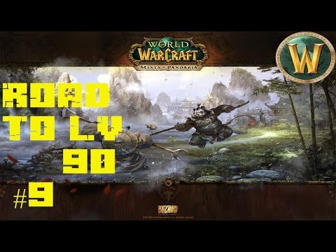World Of Warcraft - Road to Level 90 - P