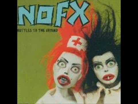 Nofx - Bottles To The Ground
