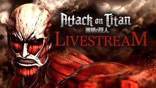 Attack on Titan Livestream