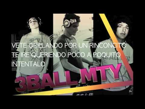 3Ball MTY- Intentalo (Lyrics)