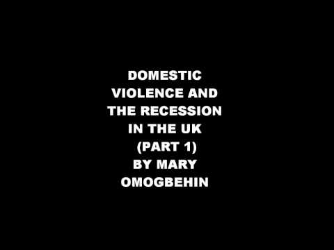 DOMESTIC VIOLENCE AND THE RECESSION IN THE UK
