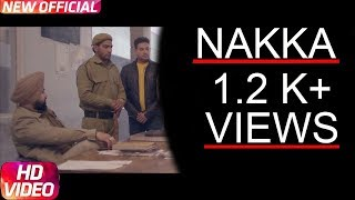 Nakka(full video)Mankirt Aulakh Feat Parmish Verma