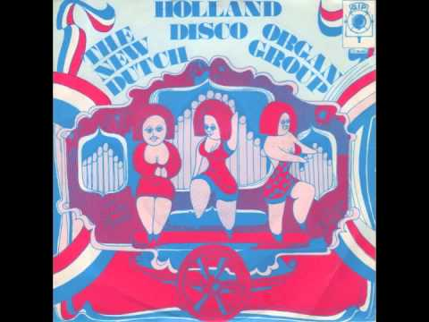 The New Dutch Organ Group - Holland Disco