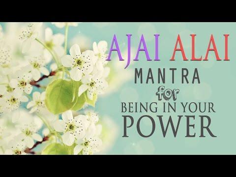 अजय अलाई | आपका पावर और विकास के लिए उज्ज्वल शरीर में होने के लिए मंत्र thumbnail