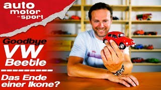 Goodbye VW Beetle: Das Ende einer Ikone? - Bloch erklärt #68 | auto motor & sport