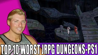 Top 10 Worst RPG Dungeons - PlayStation Edition